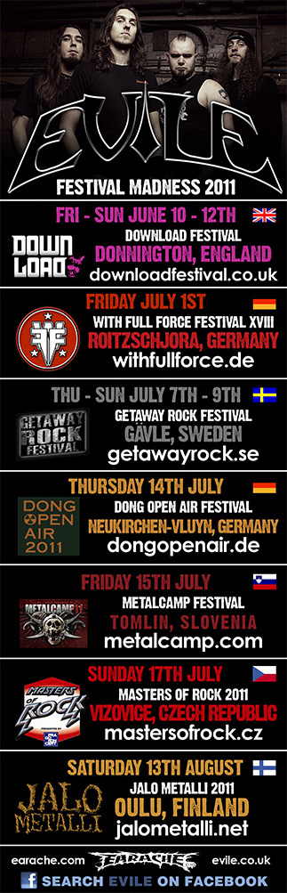http://earacherecords.com/myspace/evile_festivals2011.jpg